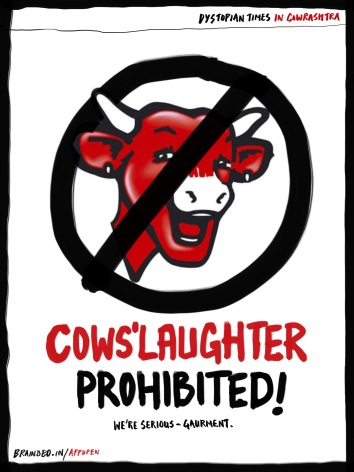 Cows are no laughing matter! -Gau-rment