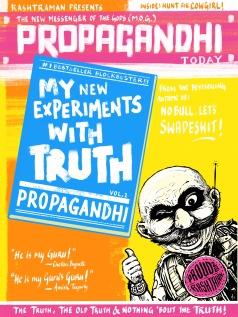 The new truth from Propagandhi (Chetan Baguette's guru). By Appupen & T. Quarantino