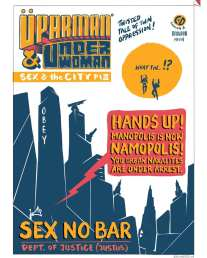 3/3 The Unfinished Adventures of Üperman and Underwoman By Catherine, Gotham Greene and Appupen. Will Manopolis ever be Just-another-polis? Read more to find out what lies ahead for our heroes.