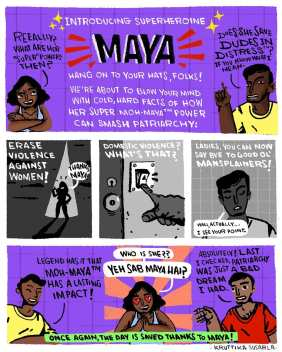 Introducing Maya's Moh Maya that can dismantle the patriarchy, violence against women and girls and end mansplaining. By artist Kruttika Susarla.
